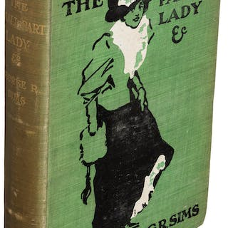 George R. Sims. The Small-Part Lady. London: 1900. First edition.