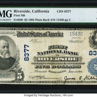 Riverside, CA - $5 1902 Plain Back Fr. 600 First NB Ch. # 8377 PMG