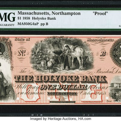Northampton, MA- Holyoke Bank $1 Oct. 4, 1858 as G4a Proof PMG Gem