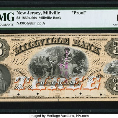 Millville, NJ- Millville Bank $3 18__ G6b Proof PMG Choice Uncirculated