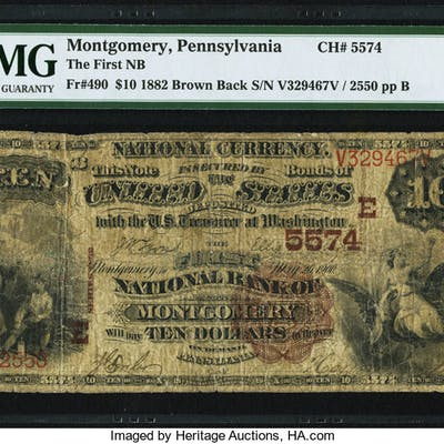 Montgomery, PA - $10 1882 Brown Back Fr. 490 The First NB Ch. # (E)5574