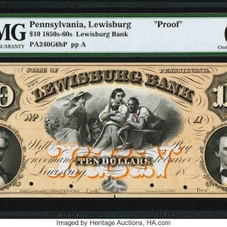 Lewisburg, PA- Lewisburg Bank $10 18__ as G6b Proof PMG Choice Uncirculated