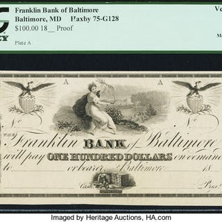 Baltimore, MD- Franklin Bank of Baltimore $100 18__ Proof G128 Shank