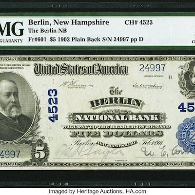 Berlin, NH - $5 1902 Plain Back Fr. 601 The Berlin NB Ch. # 4523 PMG