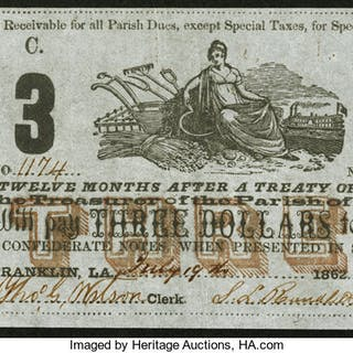 Franklin, LA- Parish of St. Mary $3 July 19, 1862 About Uncirculated. ...