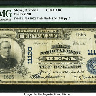Mesa, AZ - $10 1902 Plain Back Fr. 632 The First NB Ch. # 11130 PMG