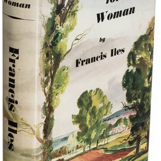 [Anthony Berkeley]. Francis Iles. As for the Woman. London: [1939].