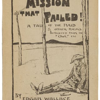 Edgar Wallace. The Mission that Failed! Cape Town: 1898. First edition. ...