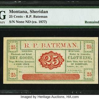 Sheridan, MT- R.P. Bateman 25¢ ND (ca. 1870-1885) Remainder PMG Choice