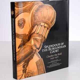 BOOKS: Splendour of the Burgundian Court 1433-1477