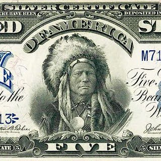 U.S. 1899 INDIAN CHIEF $5 SILVER CERTIFICATE