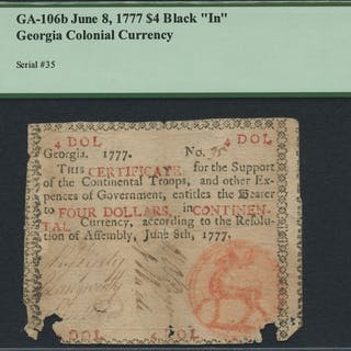 "1777 $4 Georgia Colonial Currency Note - Black ""In"" - GA-106b (PCGS 20)"