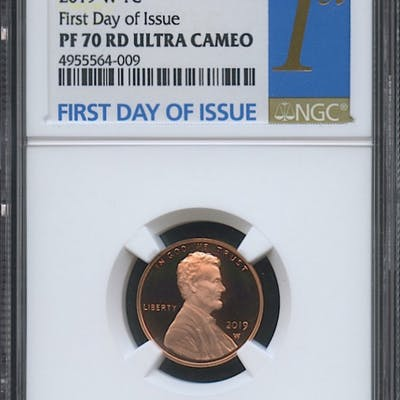 2019-W 1¢ Lincoln Cent - First Day of Issue (NGC PF 70 RD Ultra Cameo)