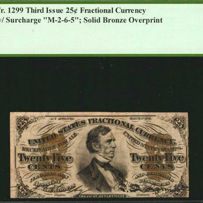 Fr. 1299. 25 Cents. Third Issue. PCGS Currency Choice About New 55.