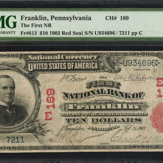 Franklin, Pennsylvania. $10  1902 Red Seal. Fr. 613. The First NB.