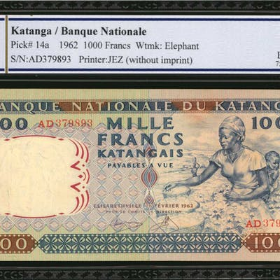 KATANGA. Banque Nationale. 1000 Francs, 1962. P-14a. PCGS GSG Extremely