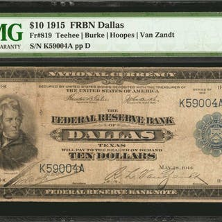 Fr. 819. 1915 $10  Federal Reserve Bank Note. Dallas. PMG Choice Fine 15.