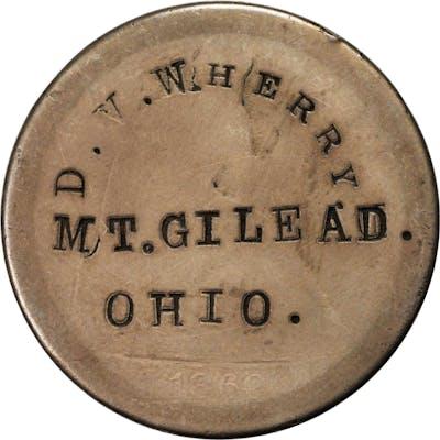Ohio--Mt. Gilead. D.V. WHERRY / MT. GILEAD. / OHIO. on the obverse