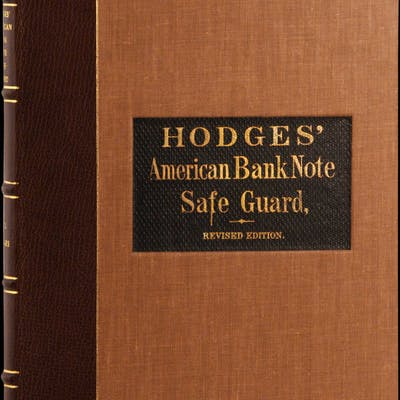 """1864 Edward M. Hodges' Bank Note Safe-Guard. """"Revised and Corrected"""