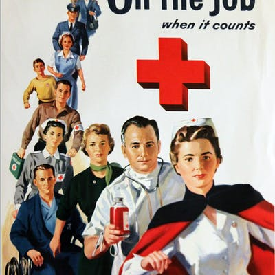 Vintage Red Cross Poster -- ''On The Job''