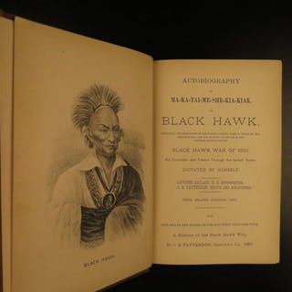 1882 Life of Black Hawk Sauk Indians Native American