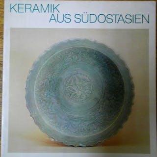 Keramik aus Thailand: Sukhothai & Sawankhalok Ganslmayr, Herbert