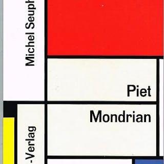 Piet Mondrian. Leben und Werk. Seuphor, Michel: