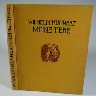 Meine Tiere. KUHNERT, Wilhelm.