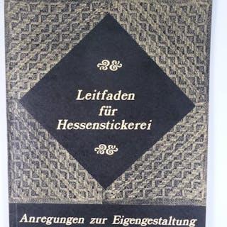 Leitfaden für Hessenstickerei. SPIEß, Anneliese.