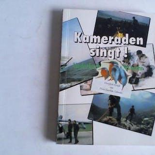 Kameraden singt! Liederbuch der Bundeswehr...
