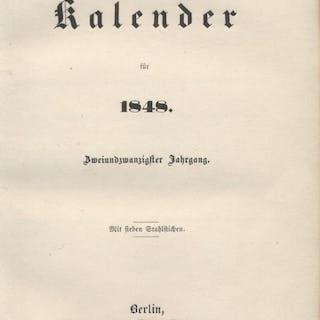 Berliner Kalender für 1848 (= Zweiundzwanzisgter Jahrgang)