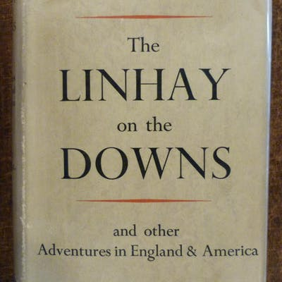 The Linhay on the Downs and Other Adventures in England & America Williamson
