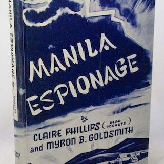 Manila Espionage Claire Phillips; Myron B. Goldsmith Books:History:WW2