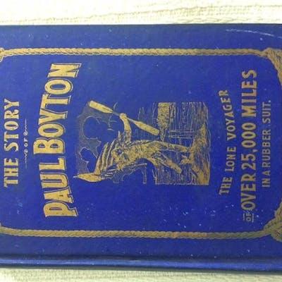 The Story of Paul Boyton Boyton, Paul