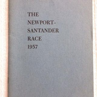 The Log of the Alphard - The Newport-Santander Race 1957 Bok, Curtis Yachting