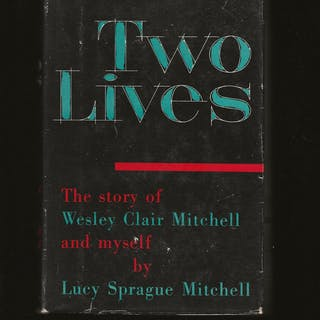 Two Lives: The Story of Wesley Claire Mitchell and Myself...