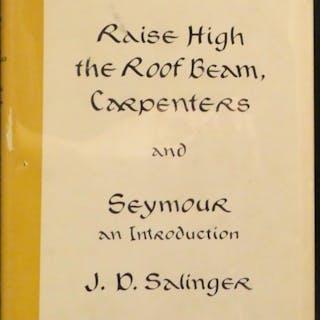 Raise High the Roof Beam, Carpenters & Seymour, An Introduction Salinger, J. D.