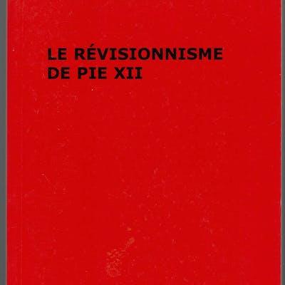 Le révisionnisme de Pie XII Robert Faurisson