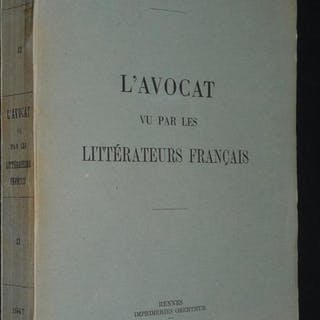L'Avocat vu par les littérateurs français Daucé Fernand