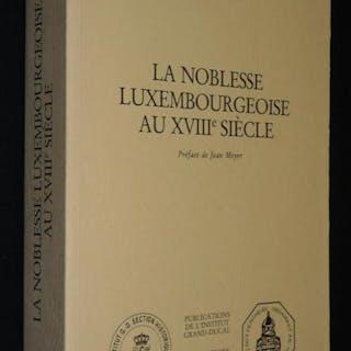 La Noblesse luxembourgeoise au XVIIIe siècle Hudemann-Simon Calixte