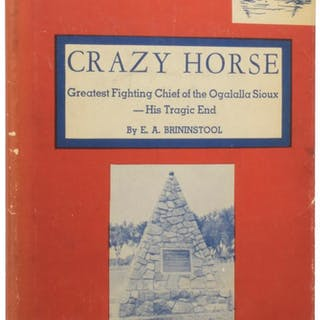 Crazy Horse: The Invincible Ogalalla Sioux Chief