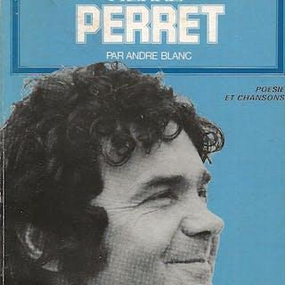 Pierre Perret. [PERRET (Pierre)] BLANC (André).