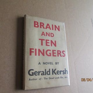 Brain and Ten Fingers First Edition Gerald Kersh Collins...