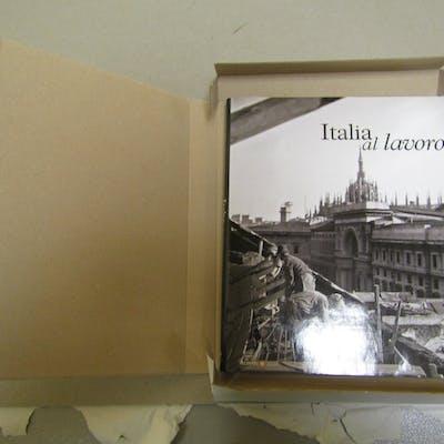 ITALIA AL LAVORO Dagli archivi storici dei fratelli Alinari