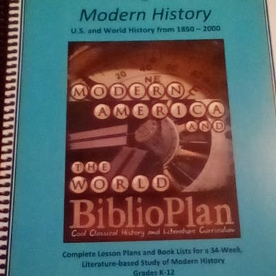 The BiblioPlan Family Guide for Modern History; U.S