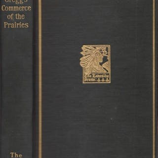 The Commerce of the Prairies Quaife, Milo Milton (edited by) Western Americana