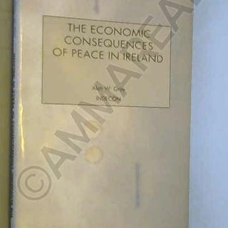 The Economic Consequences of Peace in Ireland: An...