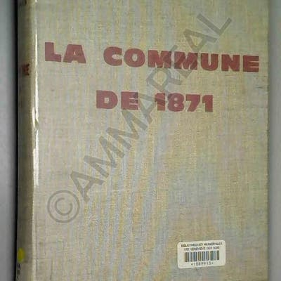 La Commune de 1871, éditions Sociales, 1960, BE collectif