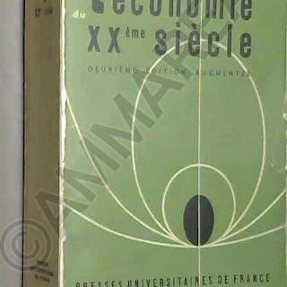 L'Économie du XXe siècle : Par François Perroux,. 2e édition François Perroux