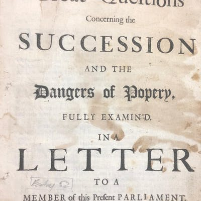 Three Questions Concerning The Succession And The Dangers Of Popery
